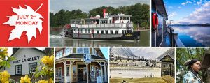 Monday, July 2 - Canada Day Weekend Holiday - Historic Fort Langley Cruise Tour + Cruise - Vancouver Paddlewheeler Riverboat Tours