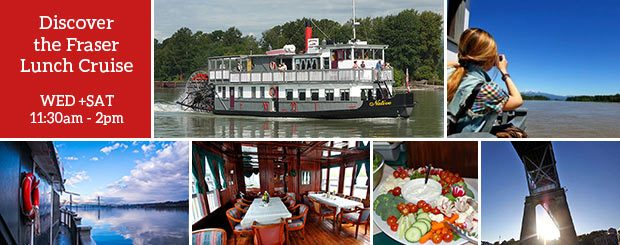 Discover the Fraser Lunch Cruise - Wed, Sat - Vancouver Paddlewheeler