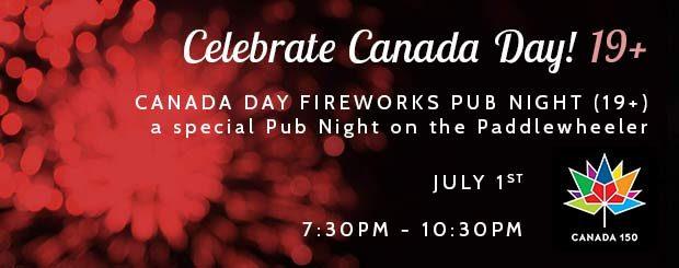 Celebrate Canada Day - Fireworks Pub Night Cruise