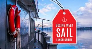 """Boxing Week """"Sail"""" Sale Lunch Cruise"""
