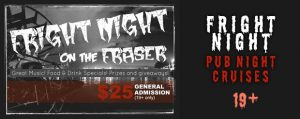 Fright Nights on the Fraser - Halloween - Vancouver Paddlewheeler, New Westminster