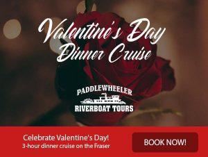 Valentine's Day Dinner Cruise - Vancouver Paddlewheeler - Fraser River